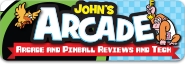 John's Arcade and Pinball Reviews and Tech