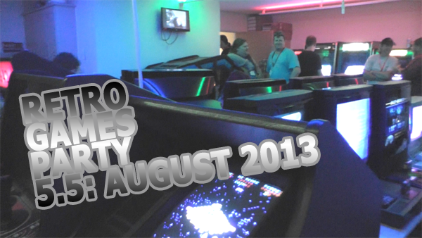 Retro Games Party 5.5 August 2013 Header Image